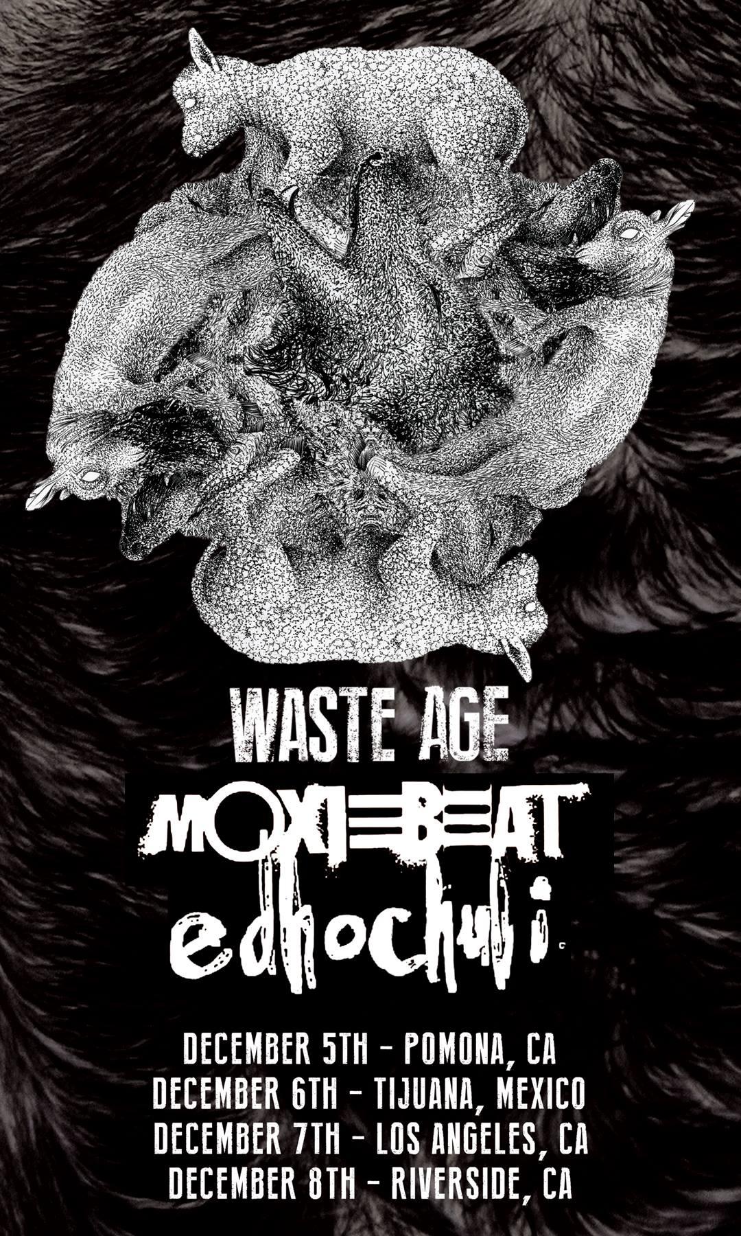 WINTER TOUR 2015 - Waste Age, Edhochuli, Moxiebeat